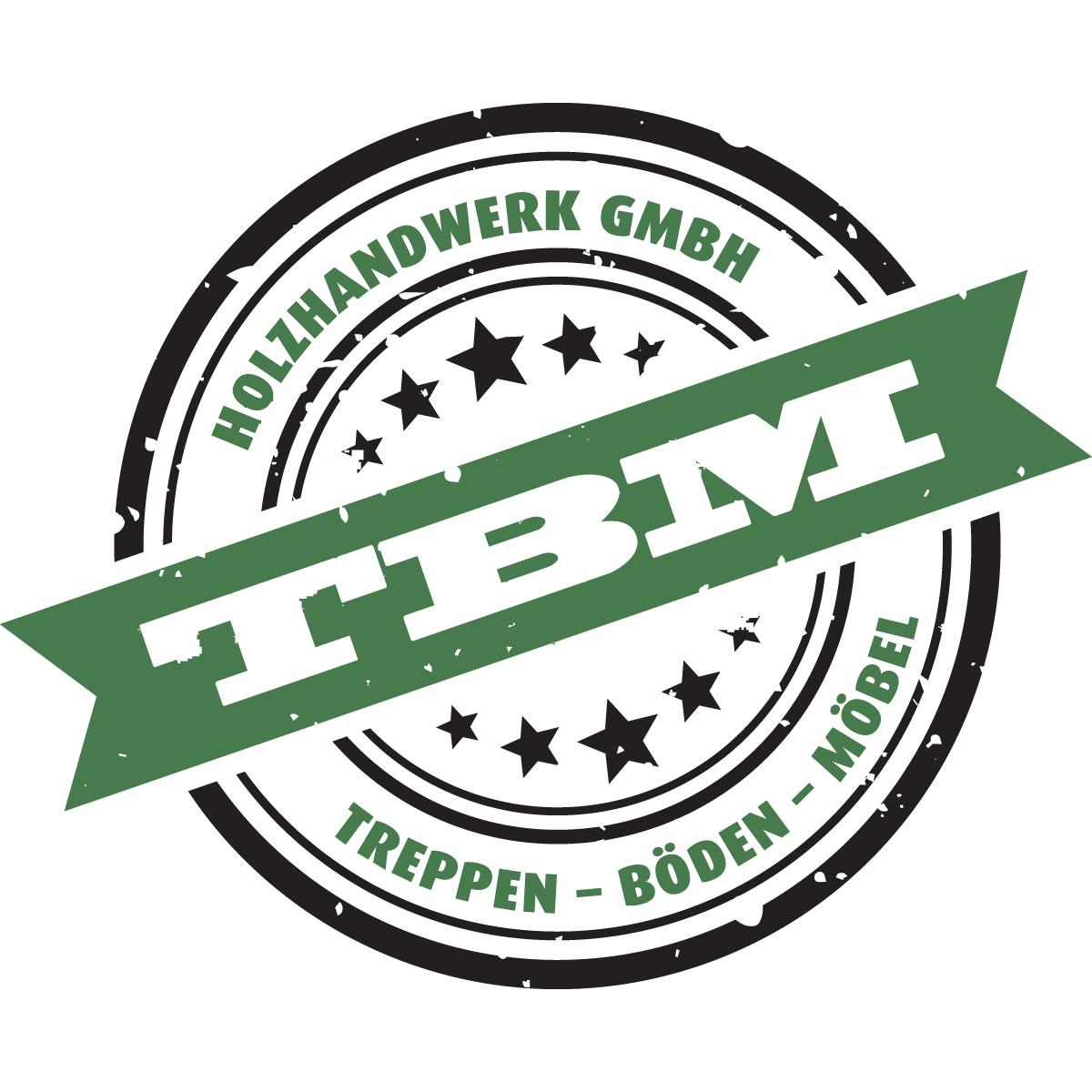TBM HOLZHANDWERK GMBH